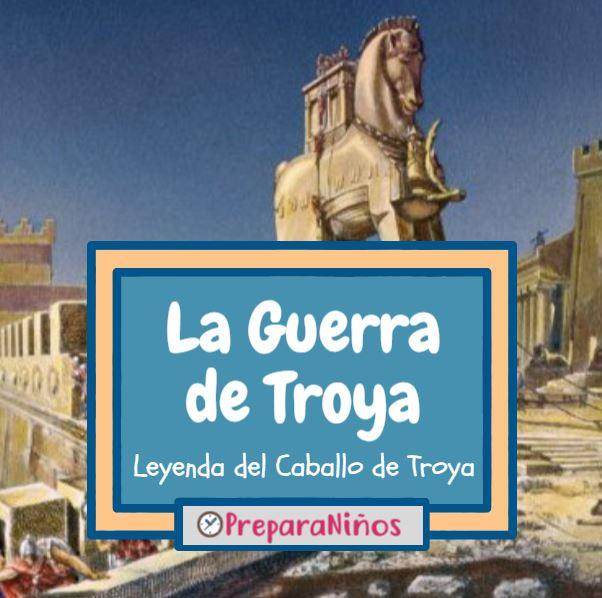 Guerra de Troya para niños