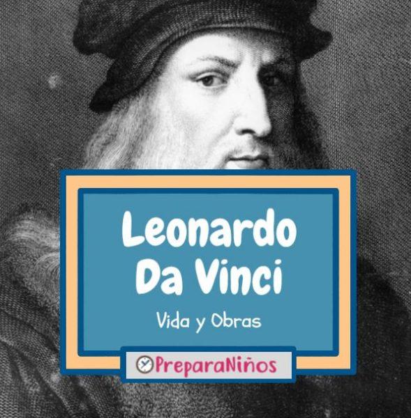 Leonardo Da Vinci: Biografía e Historia