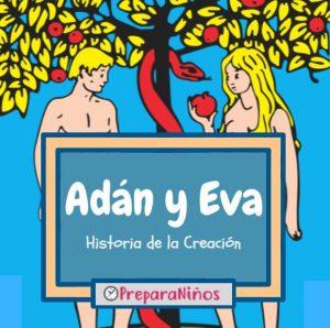 Adan y Eva Historia Para niños