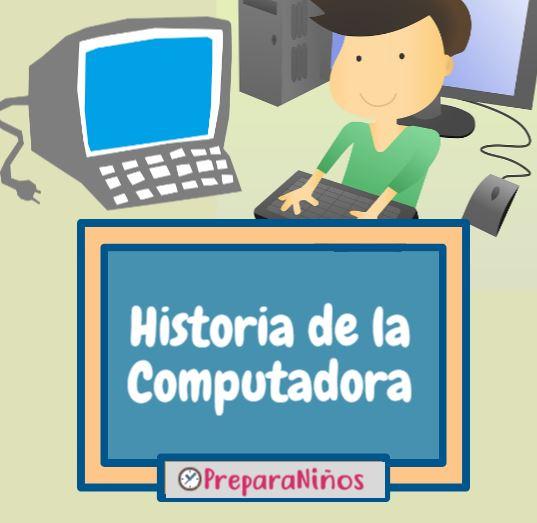 Historia de la Computadora Para Niños