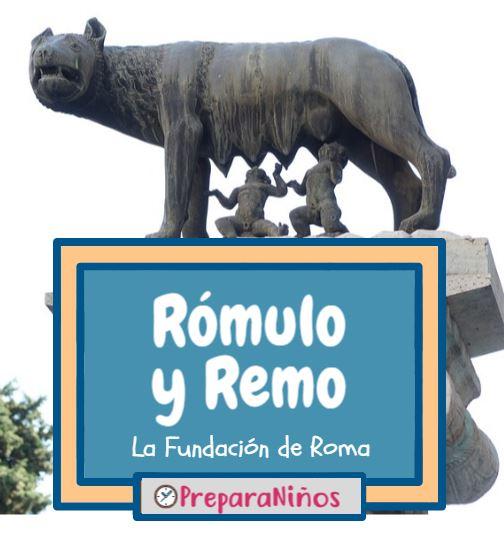 Rómulo y Remo para niños