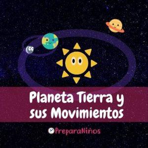 La Tierra y sus movimientos: Rotación y Traslación