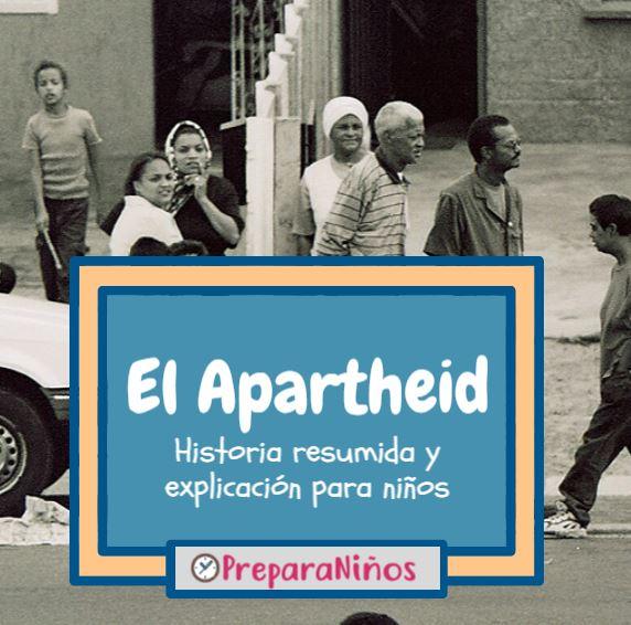 Qué Fue El Apartheid Resumen Y Explicación Para Niños