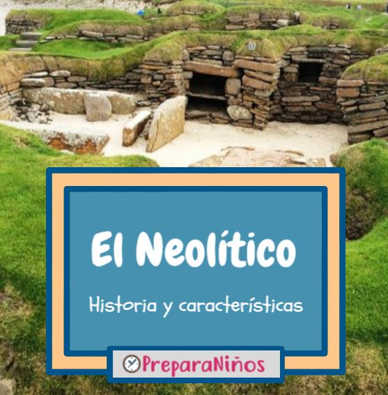 El Neolitico para niños