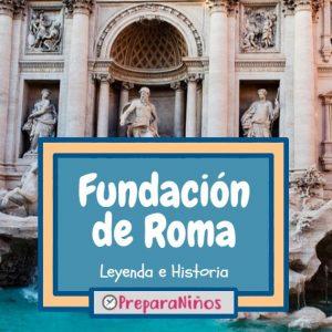Fundacion de Roma para niños