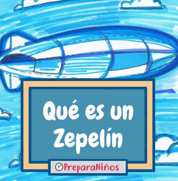 Zepelin para niños