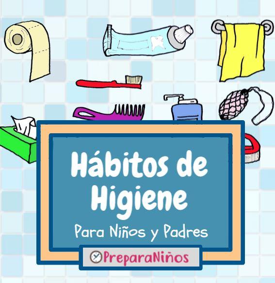 Hábitos de Higiene Personal Para Niños de Primaria y Preescolar