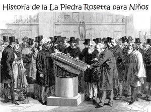La Historia de la Escritura para niños: La Piedra Rosetta