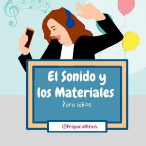 El Sonido y los Materiales para Niños de primaria