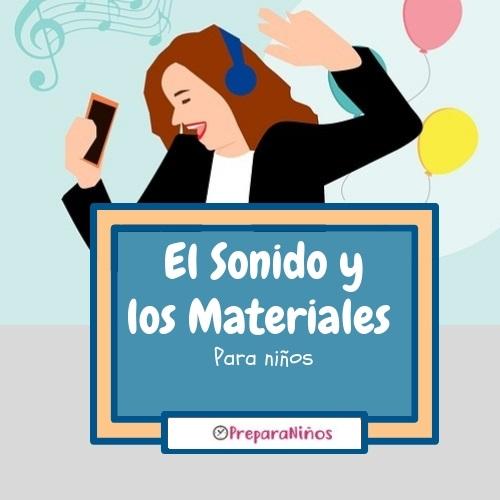 El Sonido y los Materiales para Niños