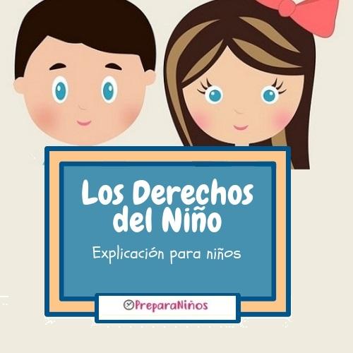 Los Derechos del Niño: Explicación para Niños