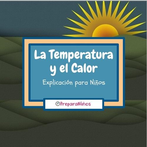 La Temperatura y El Calor para Niños