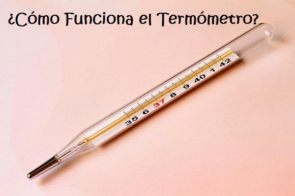 Cómo funciona el Termómetro