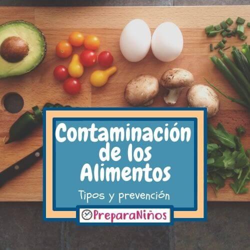 Contaminación de los Alimentos e Higiene Alimentaria