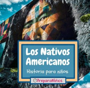 Nativos Americanos para niños