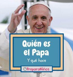 Quien es el Papa explicado para niños