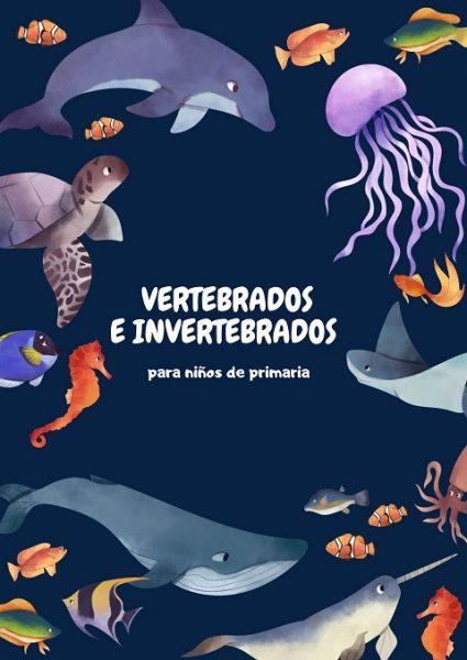 Animales vertebrados e invertebrados para niños