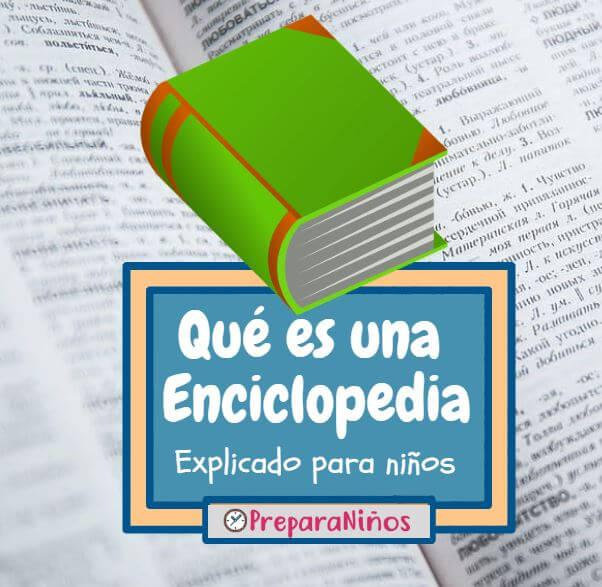 Que es una enciclopedia para ninos
